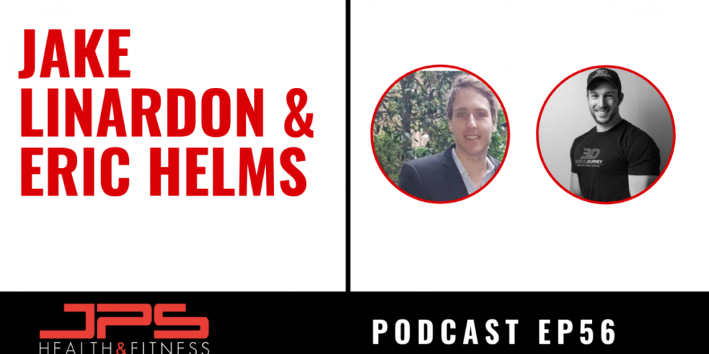 PODCAST 56: INTERVIEW WITH JAKE LINARDON & ERIC HELMS